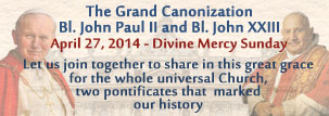 Canonization of St. John Paul II and St. John XXIII